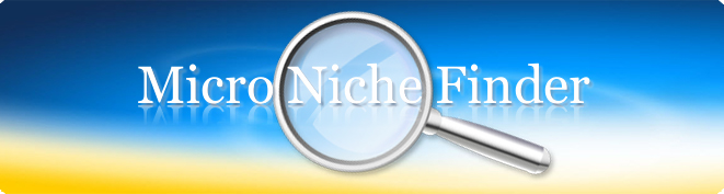 Click to Buy Micro Niche Finder